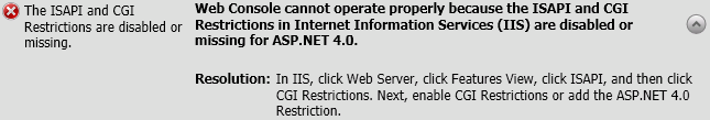 Web Console cannot operate properly because the ISAPI and CGI Restrictions in Internet Information Services (IIS) are disabled or missing for ASP.NET 4.0.